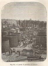 A5977 Pithole - I pozzi di petrolio - Xilografia Antica del 1895 - Engraving
