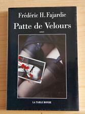 PATTE DE VELOURS—Frédéric H. Fajardie
