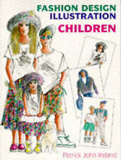 Fashion Design Illustration: Children by Patrick John Ireland (Paperback, 1995)