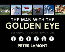 The Man with the Golden Eye: Designing the James Bond Films, Peter Lamont, Accep