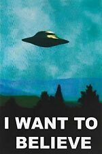 X-FILES - I WANT TO BELIEVE - UFO POSTER 24x36 - ALIENS SPACESHIP 35888