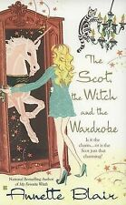 Annette Blair The Scot, the Witch and the Wardrobe (Berkley Sensation) Very Good