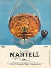 Publicité Advertising  la maison MARTELL cognac a 250 ans