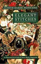 Elegant Stitches by Judith Baker Montano Published 1995 EMBROIDERY STITCH GUIDE