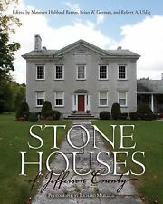 New York State Ser.: Stone Houses of Jefferson County (2015, Hardcover)