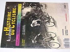 µµ L'Histoire Illustrée du Cyclisme n°6 Girardengo Lambot Belloni Pelissier