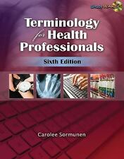 Terminology for Health Professionals Terminology for Allied Health Professional