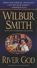 Novels of Ancient Egypt: River God : A Novel of Ancient Egypt 1 by Wilbur Smith