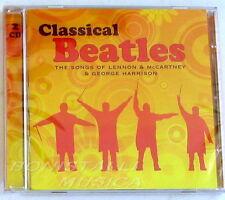 CLASSICAL BEATLES - The Songs of Lennon McCarney e Harrison Double CD Sigillato