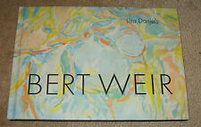 The Art of Bert Weir with Annotations By th Artist and a Forward By John Inglis