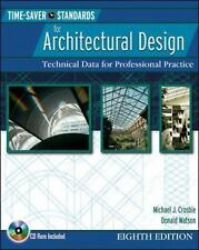 Time Saver Standards for Architectural Design : Technical Data for Professional