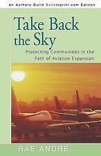 Take Back the Sky: Protecting Communities in the Path of Aviation Expansion And