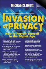 NEW - Invasion of Privacy: How to Protect Yourself in the Digital Age