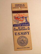 older advertising matchbook cover: U..S. Navy - Be Safe, Be ShipShape
