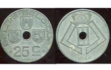 BELGIQUE 25 centimes 1944  zinc    ( belgie belgique)   ( bis )