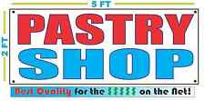 PASTRY SHOP Giant Size All Weather Banner Sign Best Quality of the $$$
