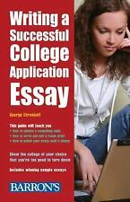 NEW - Writing a Successful College Application Essay by Ehrenhaft, George