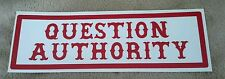"HELLS ANGELS SUPPORT STICKERS ""QUESTION AUTHORITY"" BUMPER"