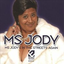 Ms. Jody - Ms. Jody's In The Streets Again - New Factory sealed Cd