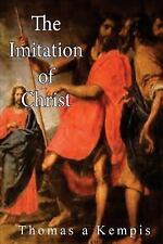 The Imitation of Christ by Thomas à Kempis (2015, Paperback)