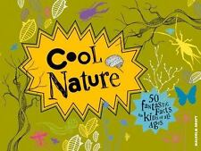 Cool Nature: 50 Fantastic Facts for Kids of All Ages (My Cool), Beer, Amy-Jane