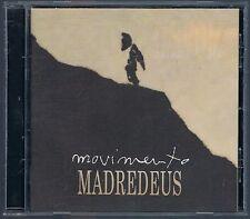 MADREDEUS MOVIMENTO CD COME NUOVO!!!