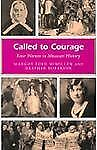 Called to Courage, Four Women in Missouri History, McMillen & Roberson 2002
