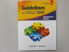 Guidelines for Microsoft Office 2010 Instructor's Guide EMC New Muir 0763842133