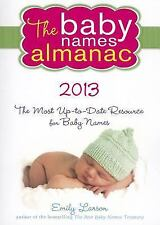 The 2013 Baby Names Almanac