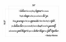 I Believe Everything Happens For a Reason ~Marilyn Monroe Wall Art Decal Sticker