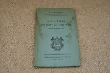 A MINIATURE HISTORY OF THE WAR DOWN TO THE LIBERATION OF PARIS PUBLISHED 1944