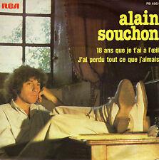 ALAIN SOUCHON 18 ANS QUE JE T'AI A L'OEIL / J'AI PERDU TOUT CE QUE J'AIMAIS 45