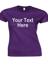 Ladies Fit Custom Printed T Shirt,Your Text Personalised Ladies T Shirt, 12 - 18