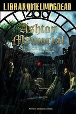 Ashton Memorial: Book Two of a Zombie Trilogy (Memorial Trilogy)