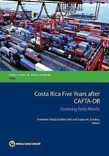 Directions in Development: Five Years after CAFTA-DR : Assessing Early...