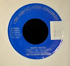 The Vaughan Brothers CBS Associated Records 73673 Good Texan and Baboom
