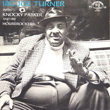 BIG JOE TURNER With Knocky Parker And... US Press Southland SLP-13 1985 LP