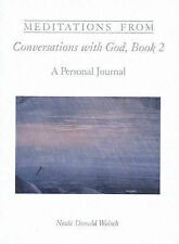 Meditations from Conversations with God, Book 2: A Personal Journal (Meditations