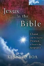 Jesus In The Bible: Seeing Jesus in Every Book of the Bible, Boa, Kenneth, Good