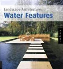 Landscape Architecture: Water Features (Landscape Architecture)-ExLibrary