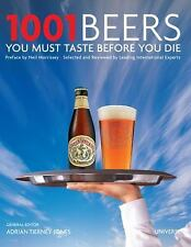 1001 Beers You Must Taste Before You Die (1001 (Universe)) by