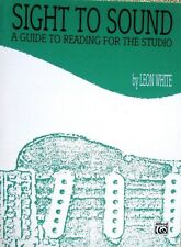 SIGHT TO SOUND A GUIDE TO READING MUSIC FOR THE GUITAR Beg. 2 Adv. by Leon White