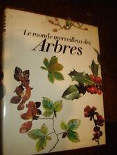 LE MONDE MERVEILLEUX DES ARBRES - Georges Dupuis 1976