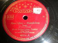 8/4R Rudi Schuricke -  Mandolino Mandolino - Florentinische Nächte