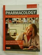 Pharmacology for the Primary Care Provider by Edmunds and Mayhew 4th ed. 2013