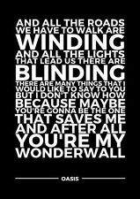WONDERWALL LYRICS OASIS TYPOGRAPHY POSTER  A3 260GSM PRINT ART