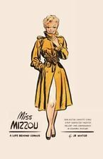 Miss Mizzou : A Life Beyond Comics by J. Winter (2014, Paperback)