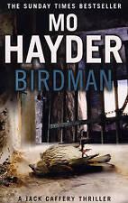 Birdman: Jack Caffery 1 (The Jack Caffery Novels), Hayder, Mo, Good Condition Bo