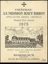GRAVES 1ER GCC VIEILLE ETIQUETTE CHATEAU LA MISSION HAUT BRION 1973   §03/12/16§