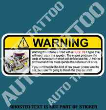 V8 ENGINE FUNNY WARNING DECAL STICKER HUMOUR FUNNY HOT ROD DECALS STICKERS